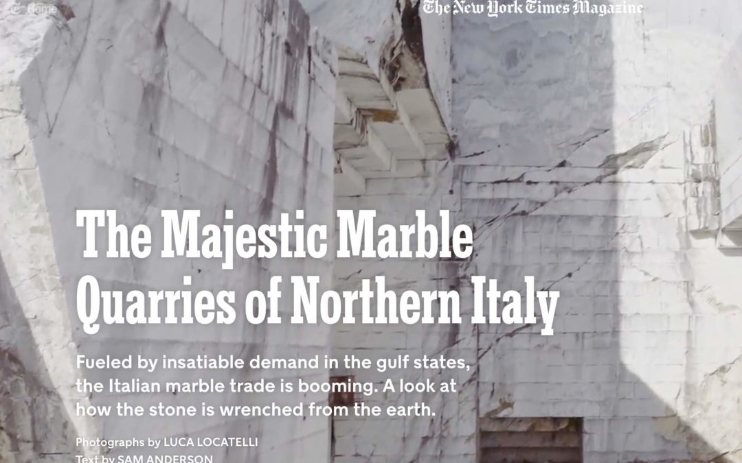 """The Majestic Marble Quarries of Northern Italy"" NYT Article"