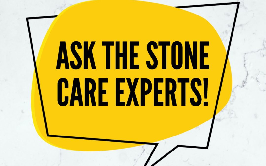 Got stone care questions? Ask BSR!